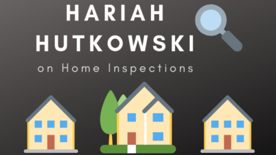 Hariah Hutkowski Introduces Blog Series on Home Inspections